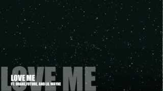 Love Me (Clean) ft. Lil Wayne, Drake, Future