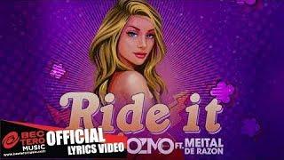 Ozmo Ft. Meital De Razon - Ride It [Lyrics Video]
