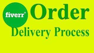 Fiverr Bangla Tutorial । Fiverr Order compleated process। Fiverr order delivered।