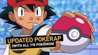 Updated PokéRap (With All 718 Pokemon)