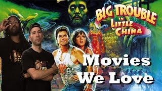 Movies We Love: Big Trouble in Little China (1986)