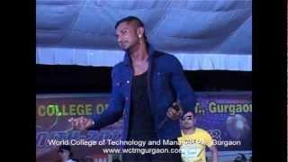YO YO Honey Singh at World College of Technology & Management Gurgaon