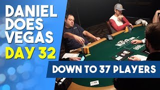 Down to 37 Players in the Big Bet Mix - WSOP VLOG DAY 32