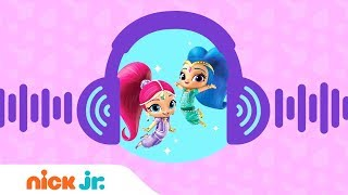 Use Your Ears 👂 w/ Shimmer and Shine 🎧 | Nick Jr.