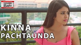 New Punjabi Songs 2016 ● Kinna Pachtaunda ● Canada Di Flight ● New Punjabi Movie/Film
