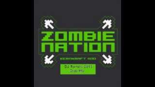Zombie Nation - Kernkraft 400 (DJ Rombo 2013 Club Mix)