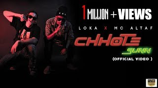 CHHOTE SUNN | OFFICIAL MUSIC VIDEO | LOKA X MC ALTAF | CRAZYVIBE | DROPOUT