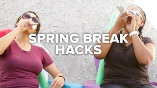 6 Spring Break Hacks