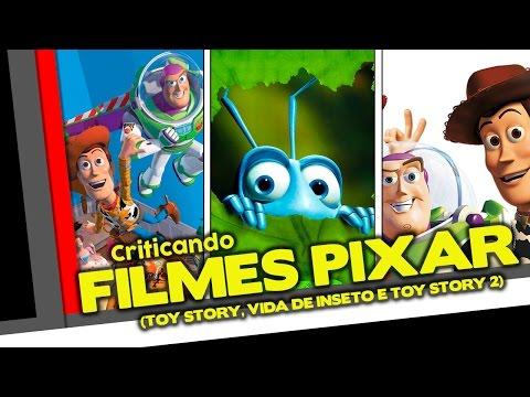 Criticando Filmes Pixar Parte 1 5 Toy Story Vida de Inseto e Toy Story 2