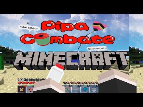 Pipa Combate no Minecraft Soltando Pipa 1