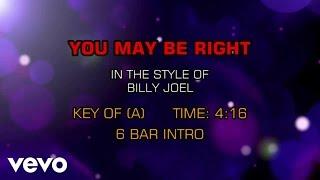 Billy Joel - You May Be Right (Karaoke)