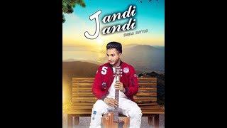 JANDI JANDI -Seera Butter ft Sukh Sanghera