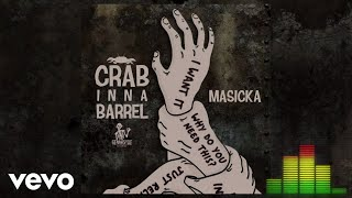 Masicka - Crab Inna Barrel (Audio Visual)