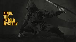 Documentary on Secret History of Ninja | Shadow Warriors of the Japan (Hindi)