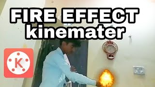 How to make a fire effect on kinemater in hindi