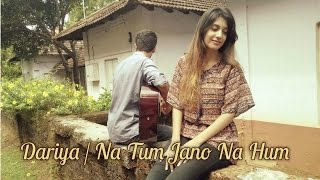 Dariya | Na Tum Jano Na Hum | RS & Simran Sehgal | Cover | Katrina Kaif | Hrithik