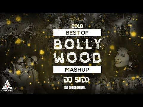 Xxx Mp4 Best Of Bollwood Mashup 2018 DJ Sidd Promo 3gp Sex