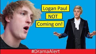 Logan Paul NOT going on The ELLEN SHOW! #DramaAlert Shane Dawson Slides in those DMs! PewDiePie