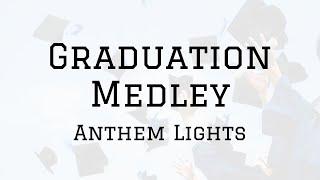 Anthem Lights - Class of 2017 Mash-Up (Lyrics Video)