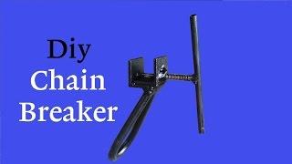 Make Your Own Diy Chain Breaker