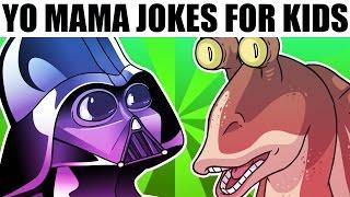 YO MAMA FOR KIDS! Star Wars Jokes
