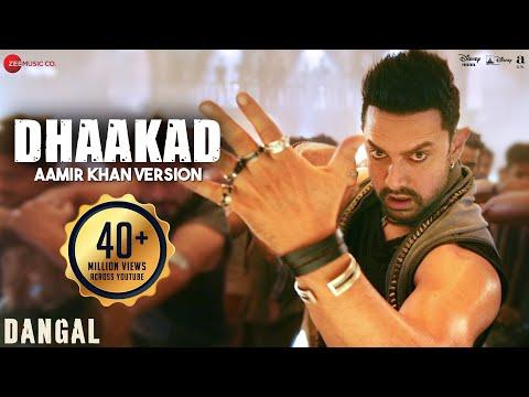 Dhaakad Aamir Khan Version - Dangal | Aamir Khan | Pritam | Amitabh Bhattacharya