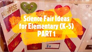 Science Fair Projects Ideas | Around 50 projects | Elementary School Students | Part 1