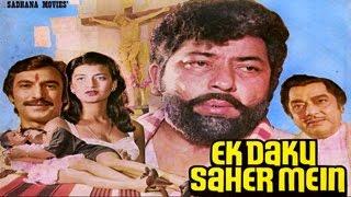 Ek Daku Saher Mein - Super Hit Hindi Action Full Movie HD