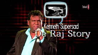 Kenneth Supersad - De Raj Story [ 2k18 ChutneySoca ]