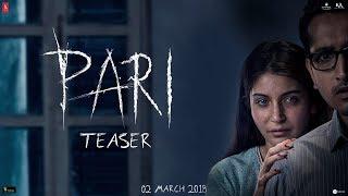 Pari Teaser | Anushka Sharma | Parambrata Chatterjee | 2nd March, 2018