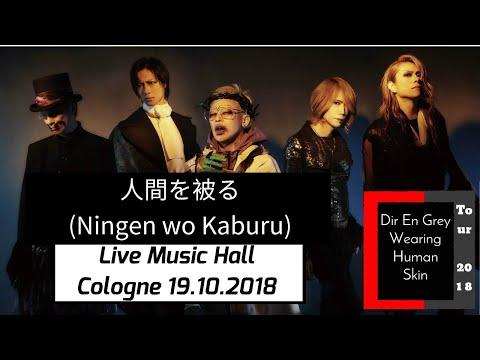 Xxx Mp4 DIR EN GREY 人間を被る Ningen Wo Kaburu Köln Cologne Live Music Hall 19 10 2018 3gp Sex