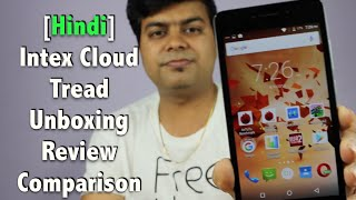 Hindi | Intex Cloud Tread India Unboxing & Review | Gadgets To Use