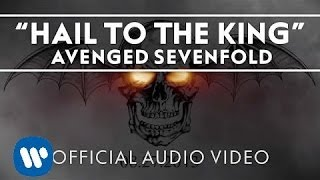 Avenged Sevenfold - Hail to the King [Audio]