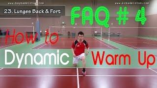 FAQ #4 - How to : Dynamic Warm Up?