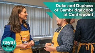 Duke and Duchess of Cambridge cook at Centrepoint