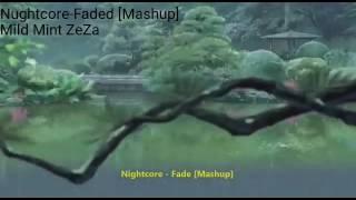 Nightcore-Faded [Mashup].mp4
