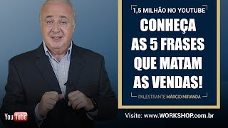 5 frases que matam as vendas!