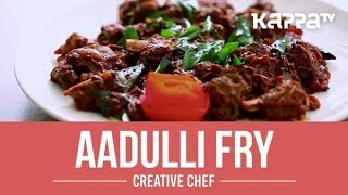 Aadulli Fry - Creative Chef - Kappa TV