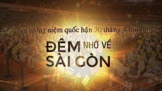 Văn Nghệ: Đêm Nhớ Về Sài Gòn (Full Show)