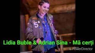 LIDIA BUBLE & ADRIAN SINA - MA CERTI !!! ( OFFICIAL LYRICS )