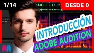 1/14 Curso Audition 35h desde 0 a 100: Primeros pasos (tutorial español)