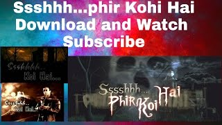 Sshhh Phir Koi Hai Download and watch All  Full  Episode by tune.pk