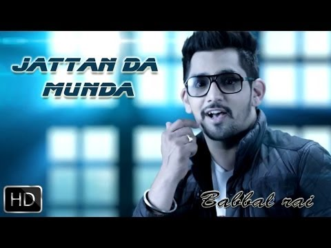 Jattan Da Munda | Girlfriend | Babbal Rai | Full Official Music Video 2014