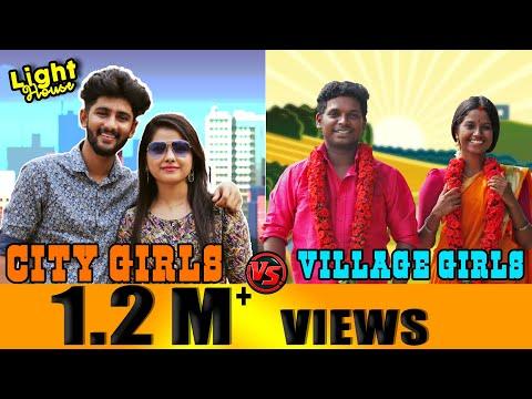 City girls VS Village girls Relationship | Light House