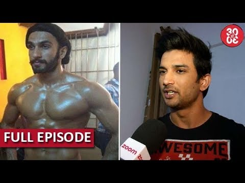 Ranveer's Unbelievable Body Transformation | Sushant: 'Sara Is An Extremely Confident Girl'