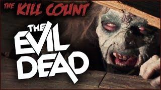 The Evil Dead (1981) KILL COUNT