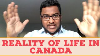 CANADA - MUST WATCH | Life in Canada | What is the reality?