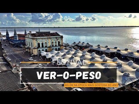 Festival Ver o Peso Belém na época mais gostosa do ano