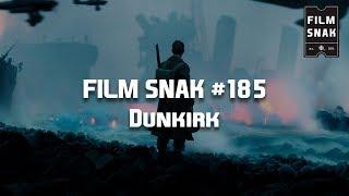 Film Snak #185: Dunkirk