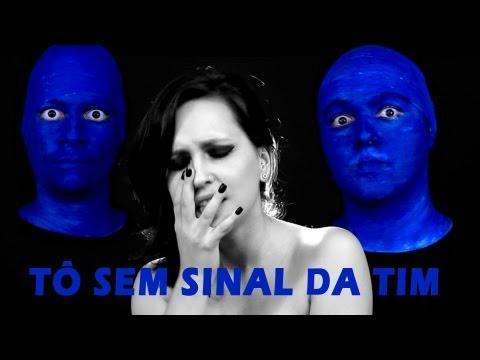 TÔ SEM SINAL DA TIM Paródia Rihanna Diamonds